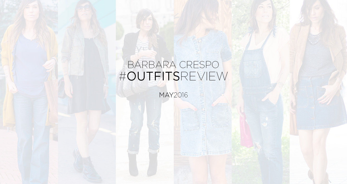 street style may outfits review bárbara crespo 00