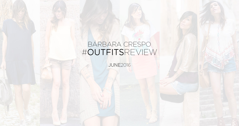 street style june 2016 outfits review bárbara crespo 00