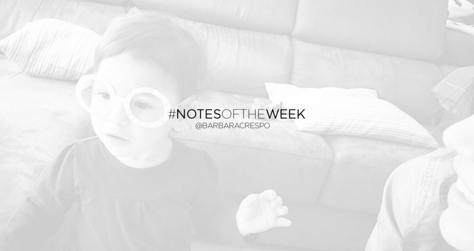 notes of the week instagram bárbara crespo
